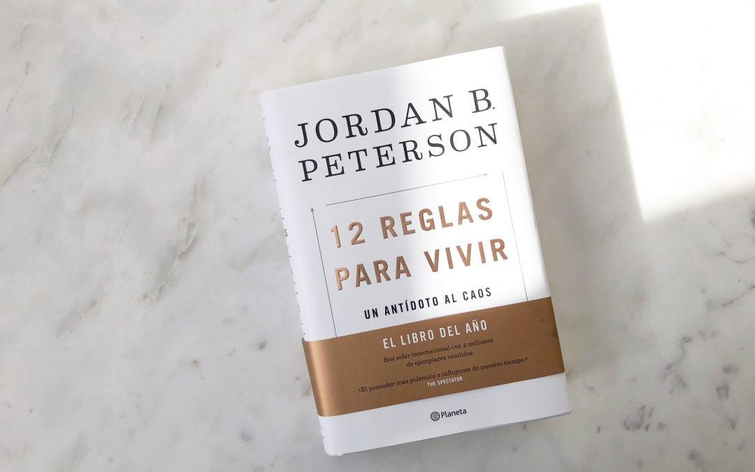 12 reglas para vivir Jordan B Peterson
